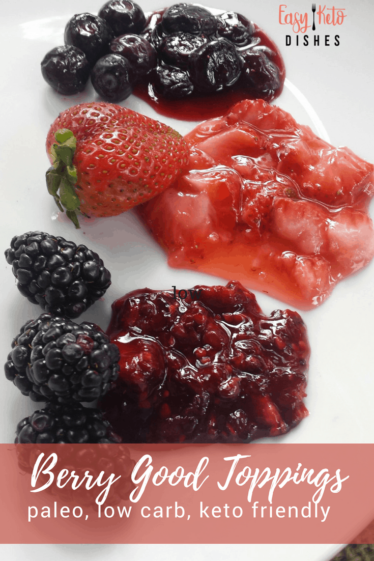 If you love fruit as much as I do, then I'm sure you are thankful we can still have berries following the keto way of eating. They are the star for the berry toppings we are featuring here! www.easyketodishes.com
