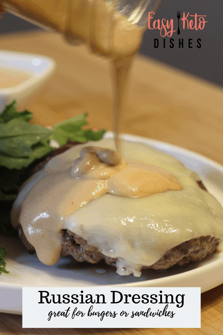 russian dressing and burger sauce